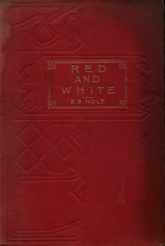 Red and White A Tale of the Wars of the Roses