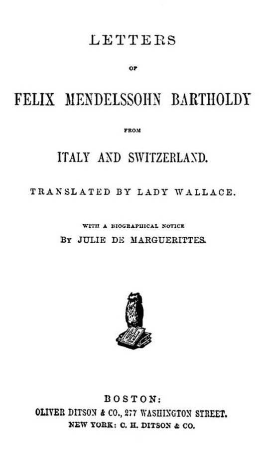 Letters of Felix Mendelssohn Bartholdy from Italy and Switzerland
