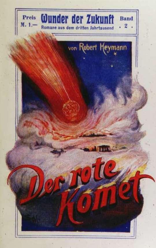 Der rote Komet Wunder der Zukunft. Romane aus dem dritten Jahrtausend. Band 2