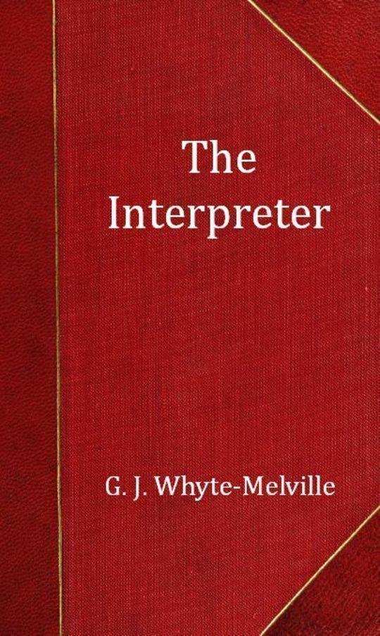 The Interpreter: A Tale of the War
