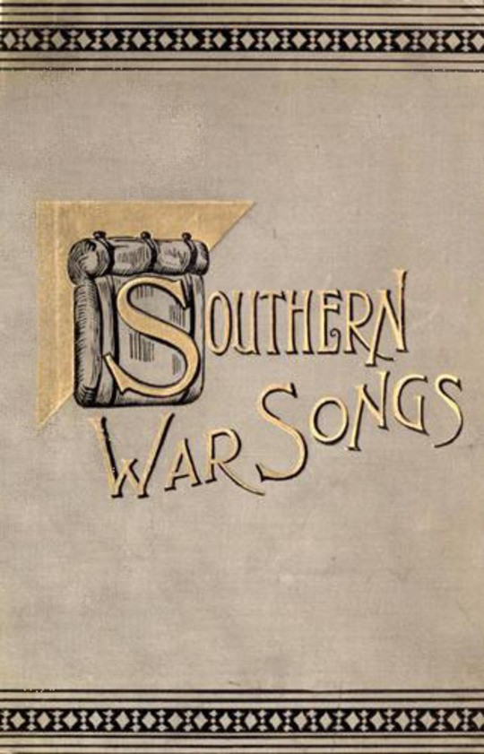 Southern War Songs Camp-Fire, Patriotic and Sentimental
