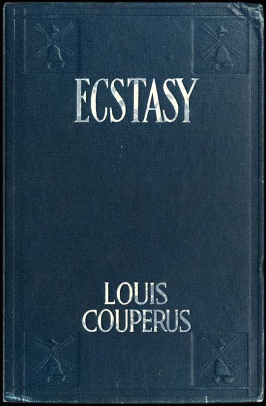Ecstasy, A Study of Happiness: A Novel