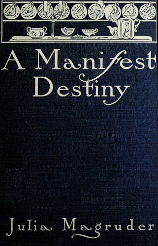 A Manifest Destiny