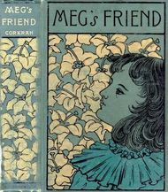 Meg's Friend A Story for Girls