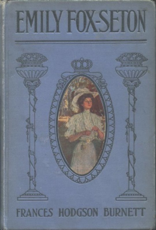 """Emily Fox-Seton Being """"The Making of a Marchioness"""" and """"The Methods of Lady Walderhurst"""""""