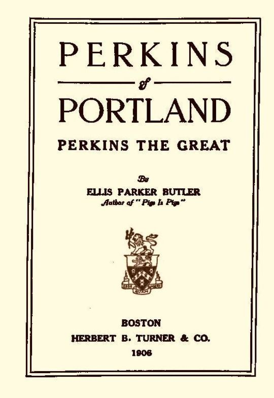 Perkins of Portland Perkins The Great