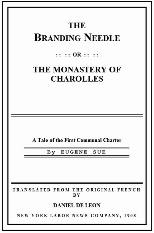 The Branding Needle; or, The Monastery of Charolles A Tale of the First Communal Charter