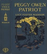 Peggy Owen, Patriot: A Story for Girls