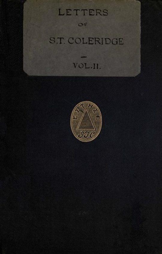 Letters of Samuel Taylor Coleridge, Vol. II (of 2)