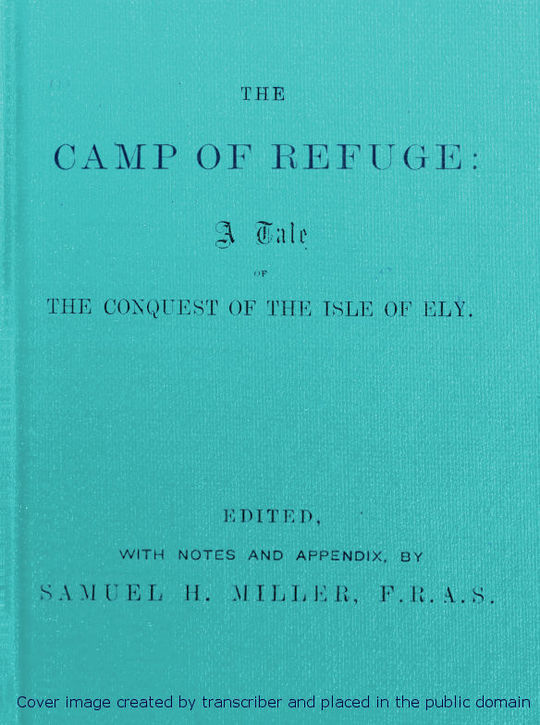 The Camp of Refuge A Tale of the Conquest of the Isle of Ely
