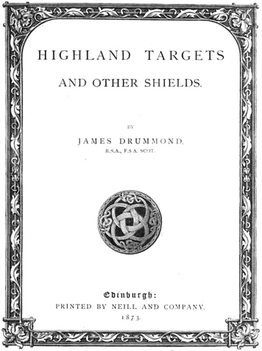 Highland Targets and Other Shields