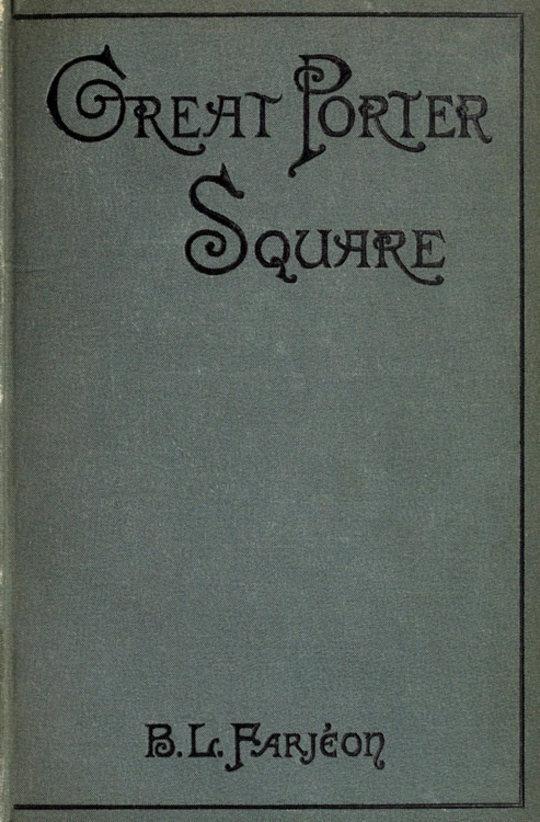 Great Porter Square: A Mystery. v. 3