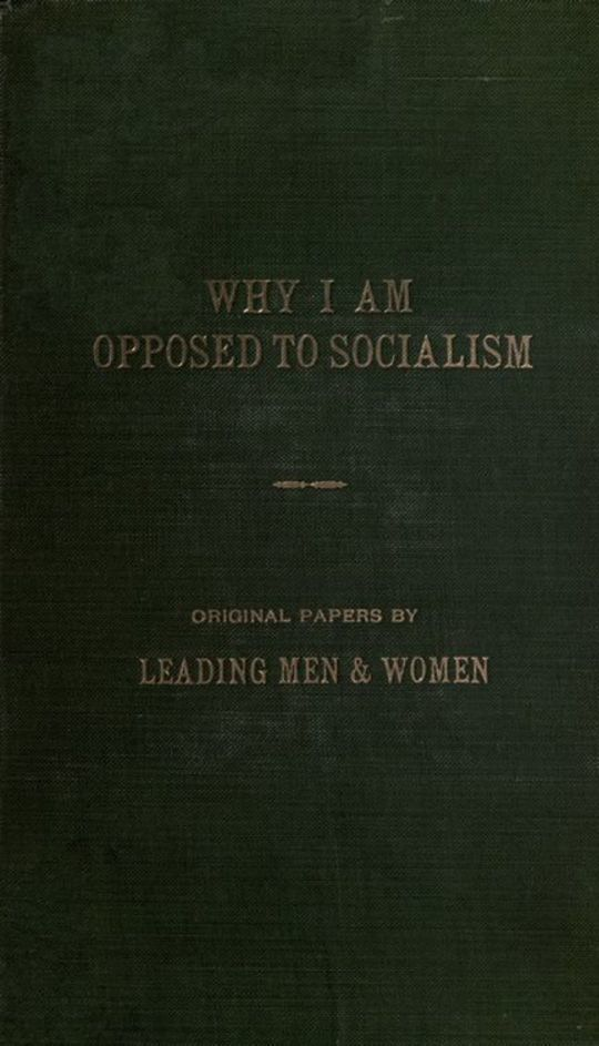 Why I am opposed to socialism