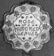 A Rose of a Hundred Leaves: A Love Story