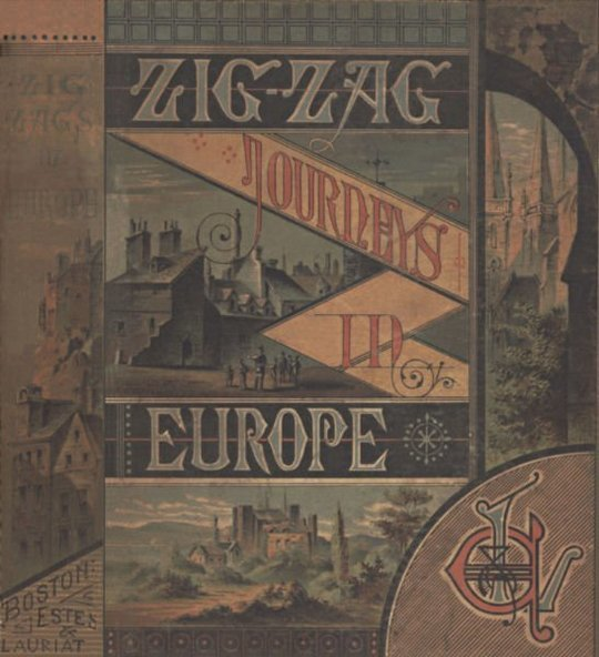 Zigzag Journeys in Europe: Vacation Rambles in Historic Lands