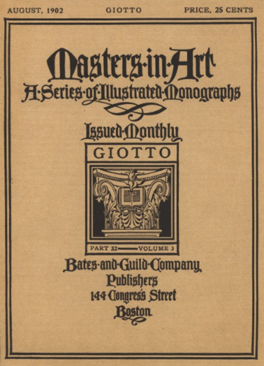 Masters in Art, Part 32, v. 3, August, 1902: Giotto A Series of Illustrated Monographs
