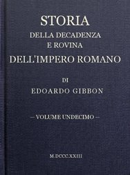 Storia della decadenza e rovina dell'impero romano, volume 11