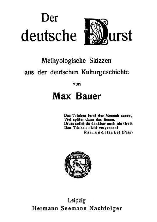Der deutsche Durst Methyologische Skizzen der deutschen Kulturgeschichte