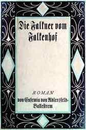 Die Falkner vom Falkenhof. Erster Band.