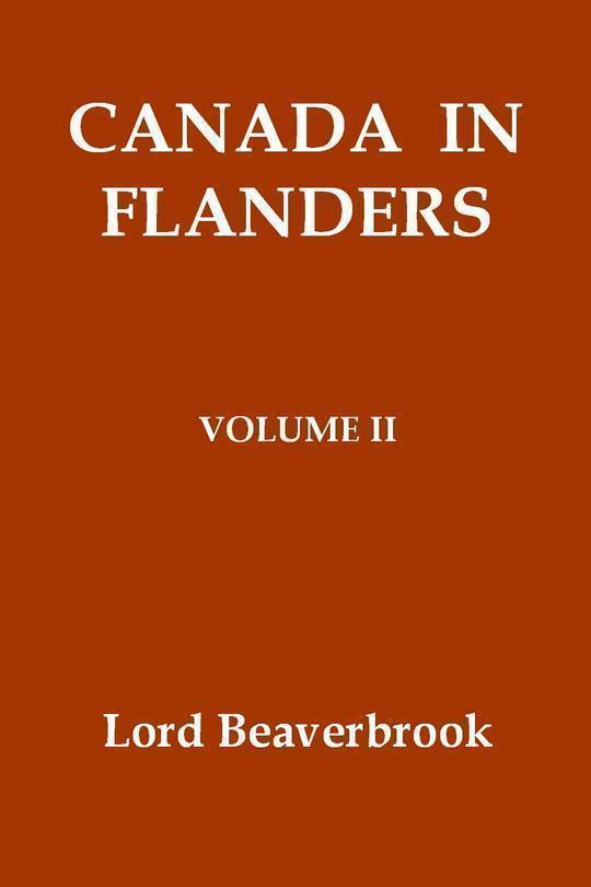 Canada in Flanders, Volume II (of 3)