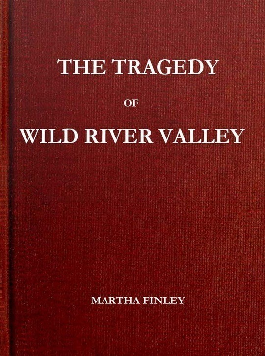 The Tragedy of Wild River Valley