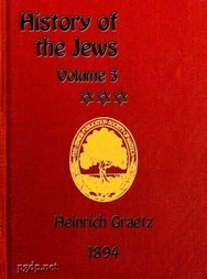 History of the Jews, Vol. III (of 6)