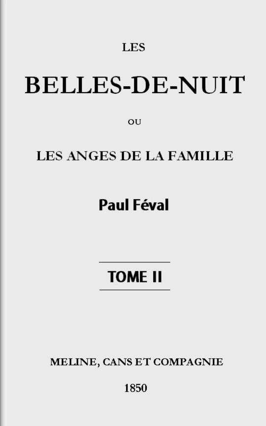 Les belles-de-nuit, Tome II ou les anges de la famille