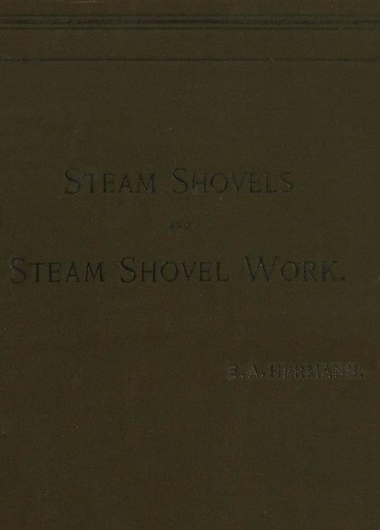 Steam Shovels and Steam Shovel Work