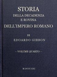 Storia della decadenza e rovina dell'impero romano, volume 4