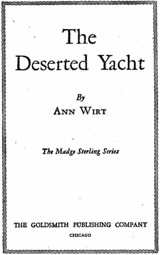 The Deserted Yacht Madge Sterling Series, #2