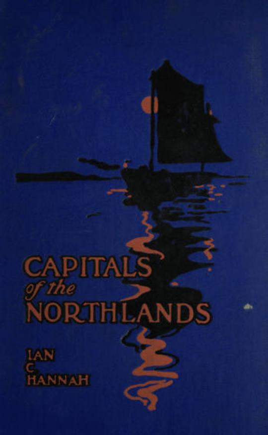 Capitals of the Northlands Tales of Ten Cities