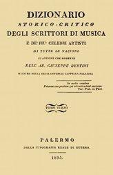Dizionario storico-critico degli scrittori di musica e de' più celebri artisti, vol. 3 (of 4) Di tutte le nazioni sì antiche che moderne