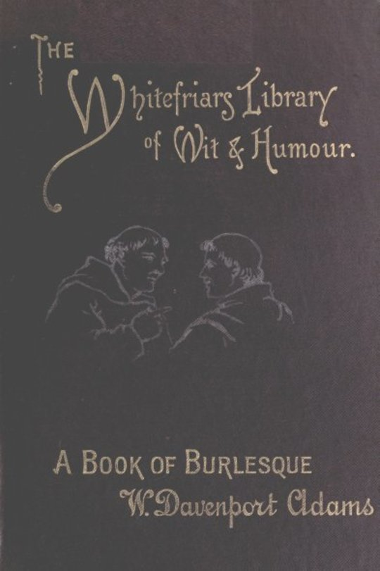 A Book of Burlesque Sketches of English Stage Travestie and Parody
