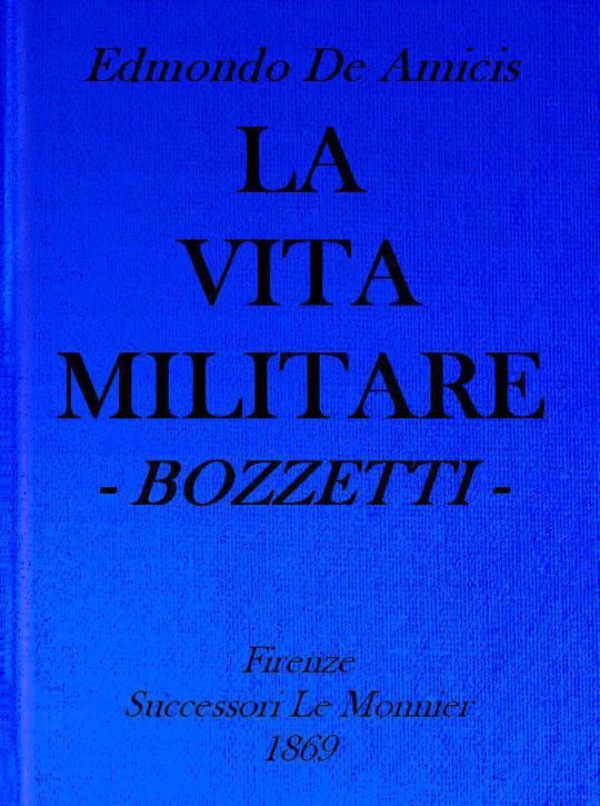 La vita militare; bozzetti
