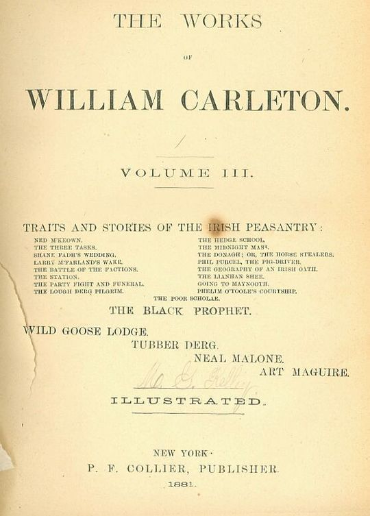 The Black Prophet: A Tale Of Irish Famine Traits And Stories Of The Irish Peasantry, The Works of William Carleton, Volume Three