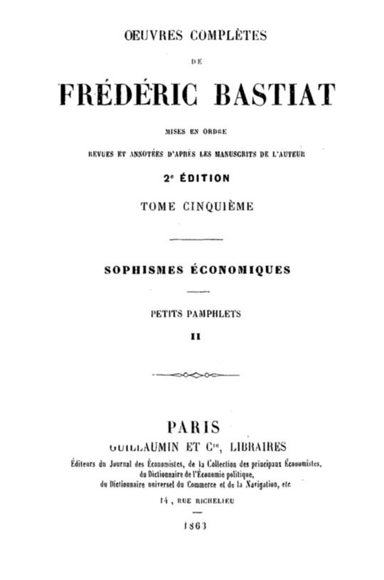 Œuvres Complètes de Frédéric Bastiat, tome 5 mises en ordre, revues et annotées d'après les manuscrits de l'auteur