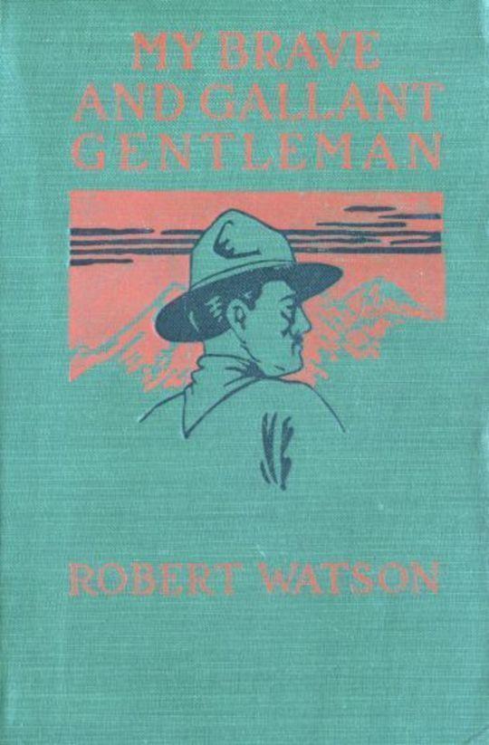 My Brave and Gallant Gentleman: A Romance of British Columbia