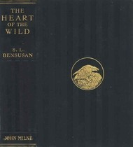 The Heart of the Wild Nature Studies from Near and Far