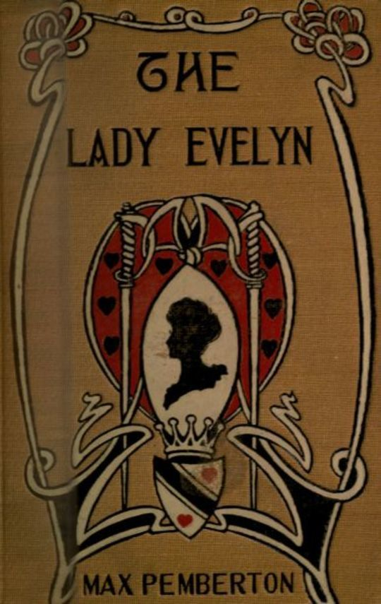 The Lady Evelyn: A Story of To-day