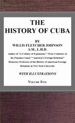 The History of Cuba, vol. 5