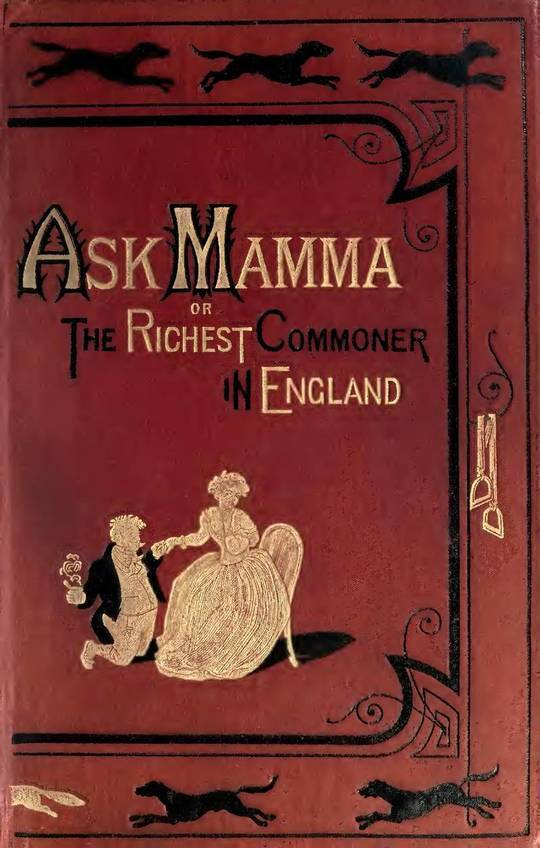 Ask Momma or The Richest Commoner In England