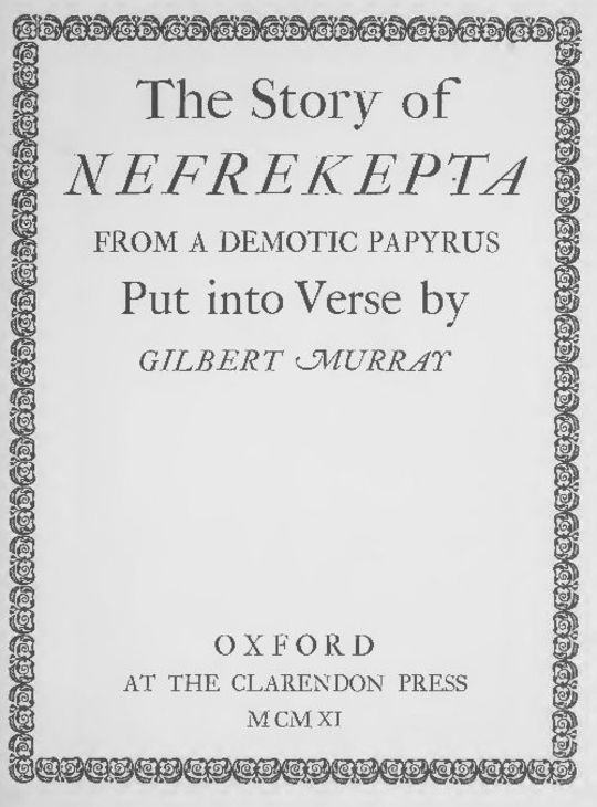 The Story of Nefrekepta from a demotic papyrus