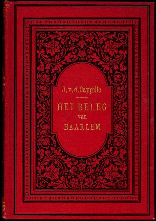 Het beleg en de verdediging van Haarlem, in 1572-1573 (deel 1 van 3)