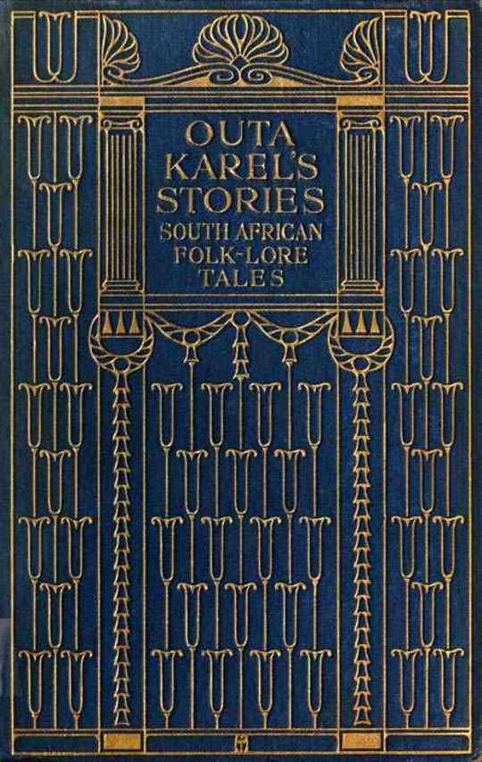 Outa Karel's Stories: South African Folk-Lore Tales