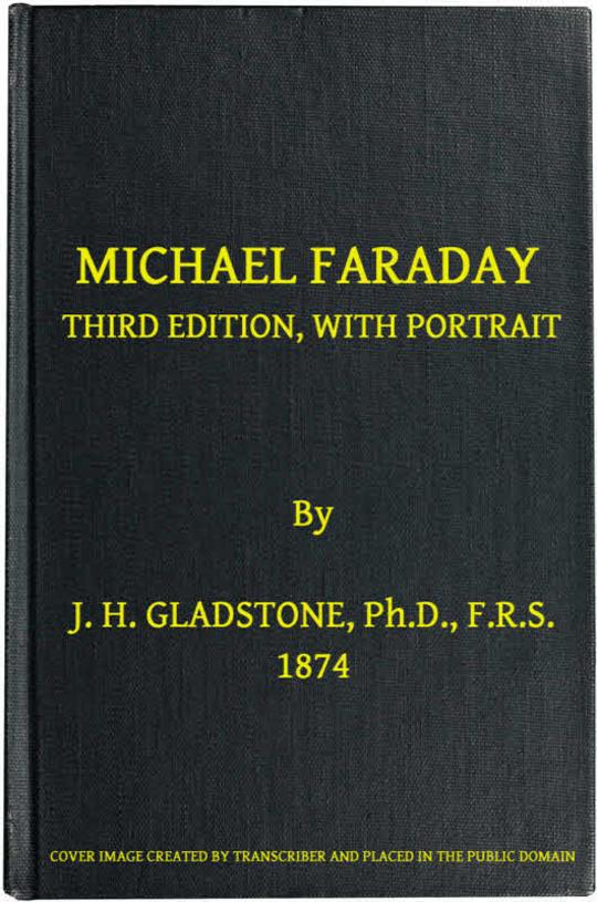 Michael Faraday Third Edition, with Portrait