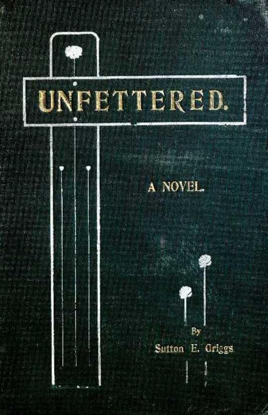 Unfettered A Novel