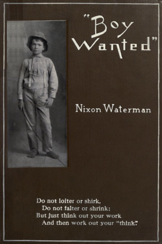 'Boy Wanted' A Book of Cheerful Counsel