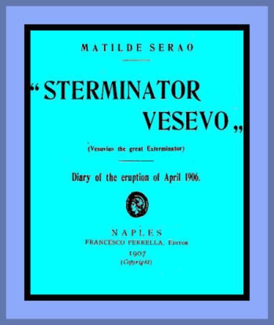 Sterminator Vesevo (Vesuvius the great exterminator)