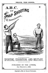 A.B.C. of Snap Shooting Sporting, Exhibition, and Military