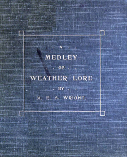 A Medly of Weather Lore